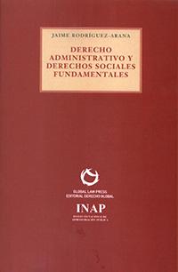 Derecho Admistrativo y Derechos Sociales Fundamentales