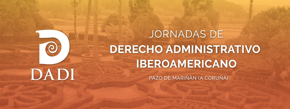 (Español) Jornadas Internacionales de Derecho Administrativo Iberoamericano