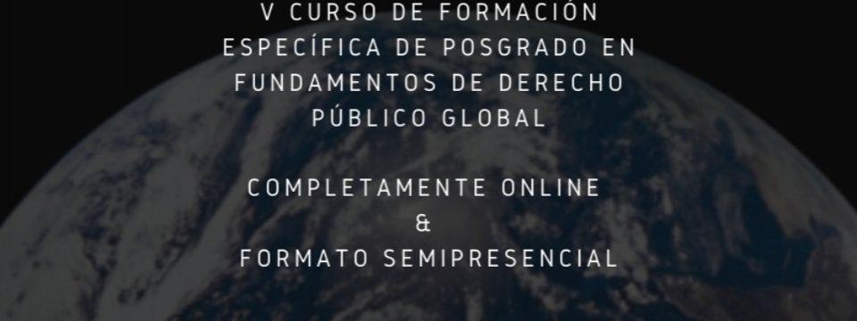 (Español) El V curso de Derecho Publico Global de enero de 2021 tendrá edición online y semipresencial.